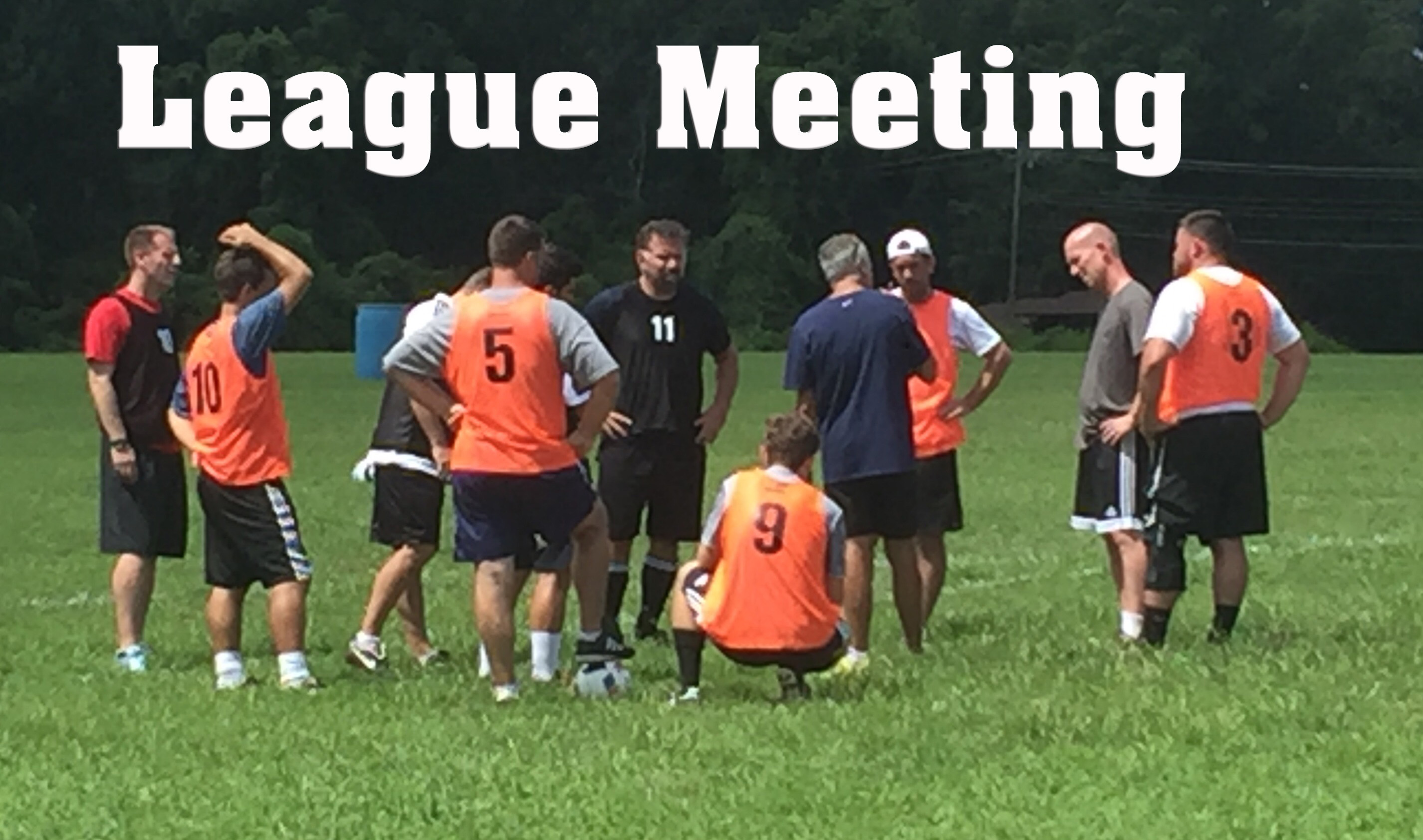 League Meeting